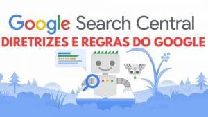 Diretrizes e regras do Google